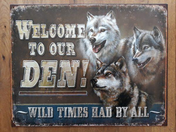 Metalen wandbord Welcome to our den
